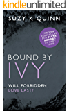 Bound By Ivy - a simmering teacher student romance (Ivy Lessons Series Book 3)