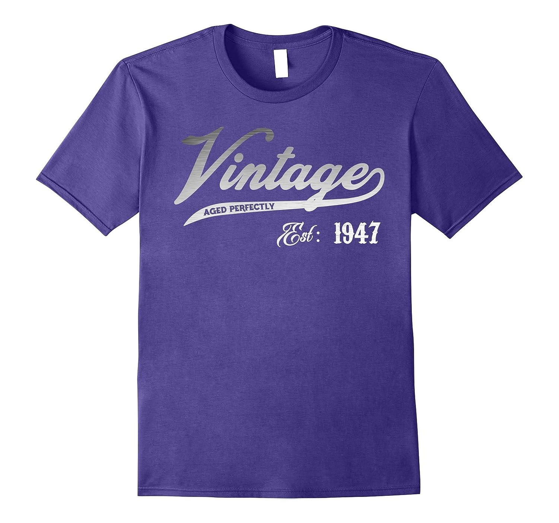 Vintage Est 1947 T-shirt 70 yrs old B-day 70th Birthday Gift-T-Shirt