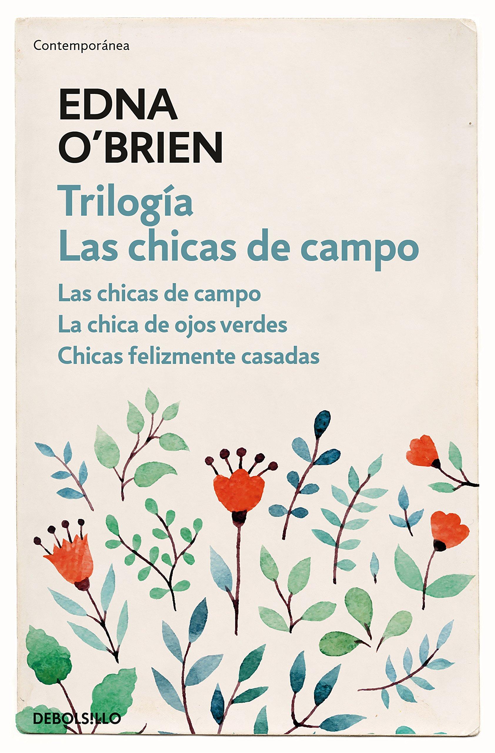 Las Chicas De Campo Las Chicas De Campo La Chica De Ojos Verdes Chicas Felizmente Casadas Contemporánea O Brien Edna López Muñoz Regina Amazon De Bücher