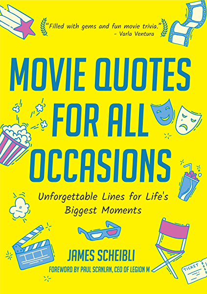Movie Quotes For All Occasions Unforgettable Lines For Life S Biggest Moments Book For Toasts Movie Quotes Book Gag Gift For Men Movie Lover Gift 50th Birthday Gift Men Kindle Edition By