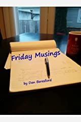 Friday Musings Kindle Edition