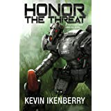 Honor the Threat (The Revelations Cycle Book 12)
