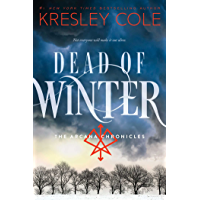 Dead of Winter (The Arcana Chronicles Book 3)