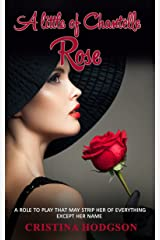 A little of Chantelle Rose: (A Romance, Comedy, Suspense Novel) Kindle Edition
