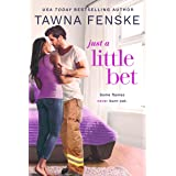 Just a Little Bet (Where There's Smoke Book 2)