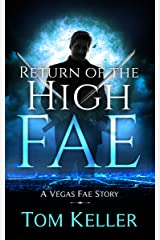 Return of the High Fae (Vegas Fae Stories Book 1) Kindle Edition