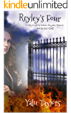 Reyley's Four (Reyley's Eight Book 1)