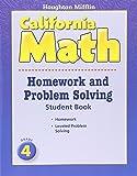 Houghton Mifflin Mathmatics California: Homework And Problem Solving Book Consumable Level 4