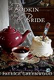 A Bodkin for the Bride (Wisteria Tearoom Mysteries Book 4)