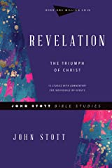 Revelation: The Triumph of Christ (John Stott Bible Studies) Kindle Edition