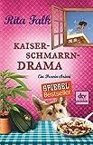 Kaiserschmarrndrama: Der neunte Fall für den Eberhofer Ein Provinzkrimi