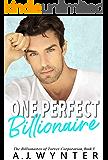 One Perfect Billionaire (The Billionaires of Torver Corporation Book 3)