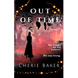 Out of Time (The Timeless Doctor Scott Book 1)