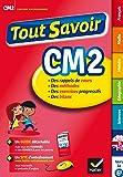 Tout Savoir CM2: Réviser toutes les matières