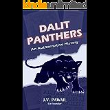 Dalit Panthers: An Authoritative History (English Edition)