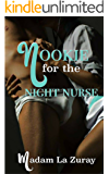 Nookie for the Night Nurse: A Contemporary Erotic Medical Drama