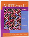 MBTI step II manual: Exploring the next level of Type with the Myers-Briggs Type Indicator form Q