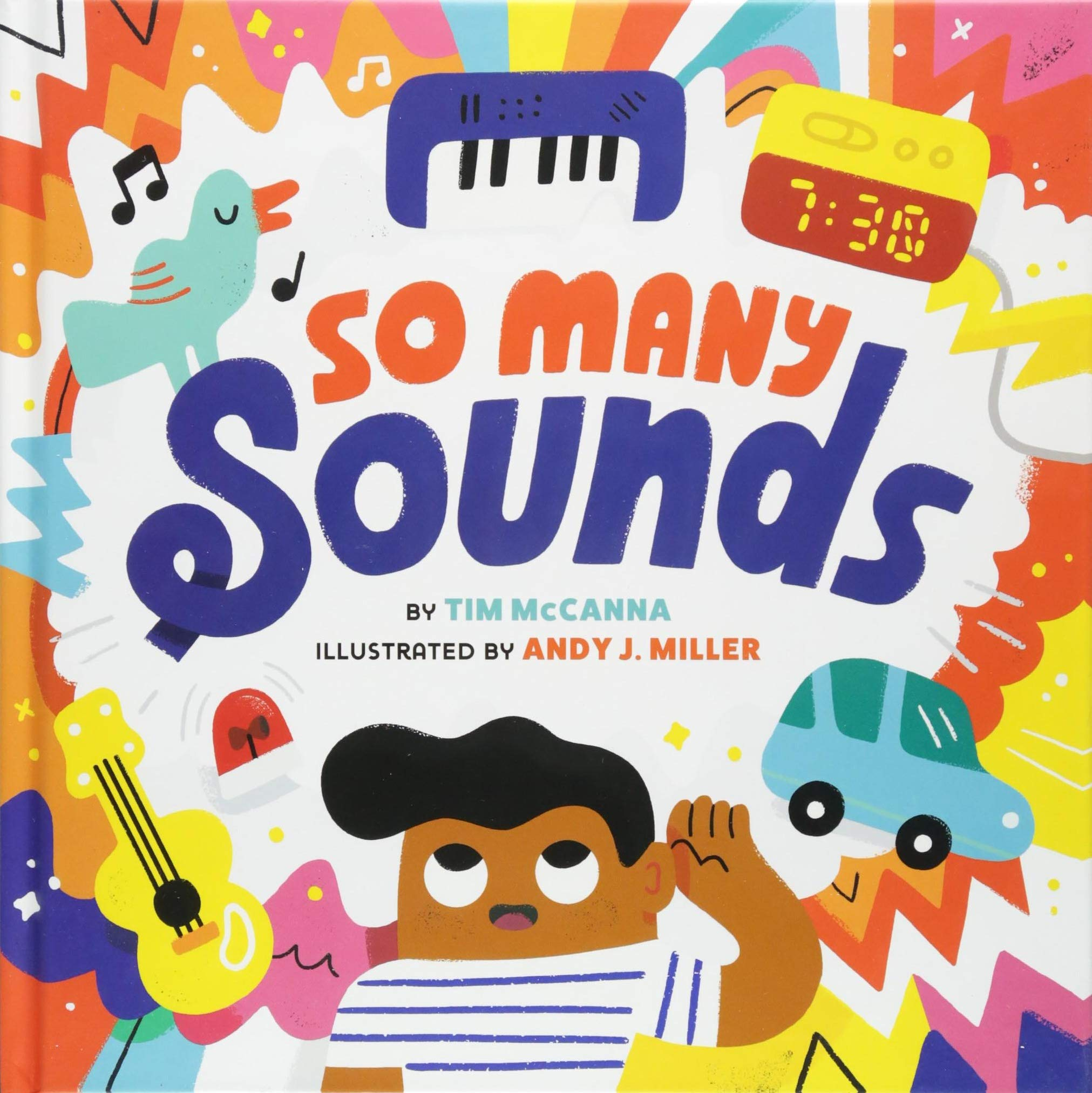 So Many Sounds: Tim McCanna, Andy J  Miller: 9781419731563: Amazon
