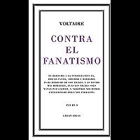 Contra el fanatismo religioso (Serie Great Ideas 39) (Spanish Edition)