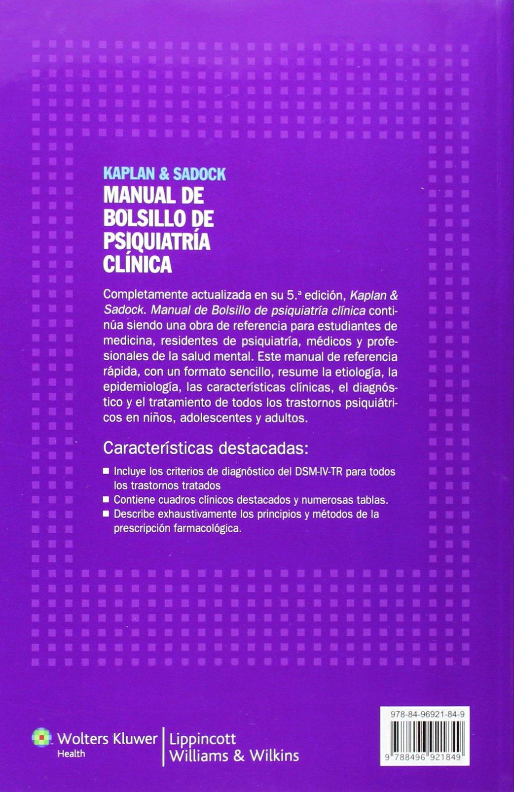 kaplan sadock manual de bolsillo de psiquiatria clinica amazon rh amazon co uk Kaplan and Sadock Editions Kaplan and Sadock 11th Edition