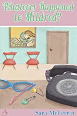 Whatever Happened to Mildred? (Curiosity Club Series Book 2) Kindle Edition