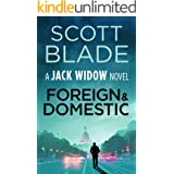 Foreign and Domestic (Jack Widow Book 13)