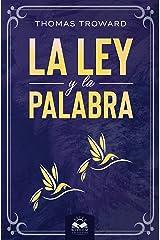 La Ley y La Palabra (Spanish Edition) eBook Kindle