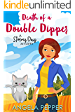 Death of a Double Dipper (Stormy Day Mystery Book 5)
