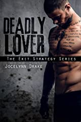Deadly Lover (Exit Strategy Book 1) Kindle Edition