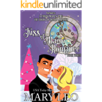 A Christmas In Time and The Ghost Of Dillon Spencer (Kiss of Magic Romance Book 3)
