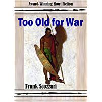 Too Old for War (English Edition)