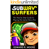 Subway Surfers: Step by Step Guide to Playing the Game like a Pro