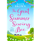 The Great Summer Sewing Bee: The perfect uplifting summer short story (English Edition)