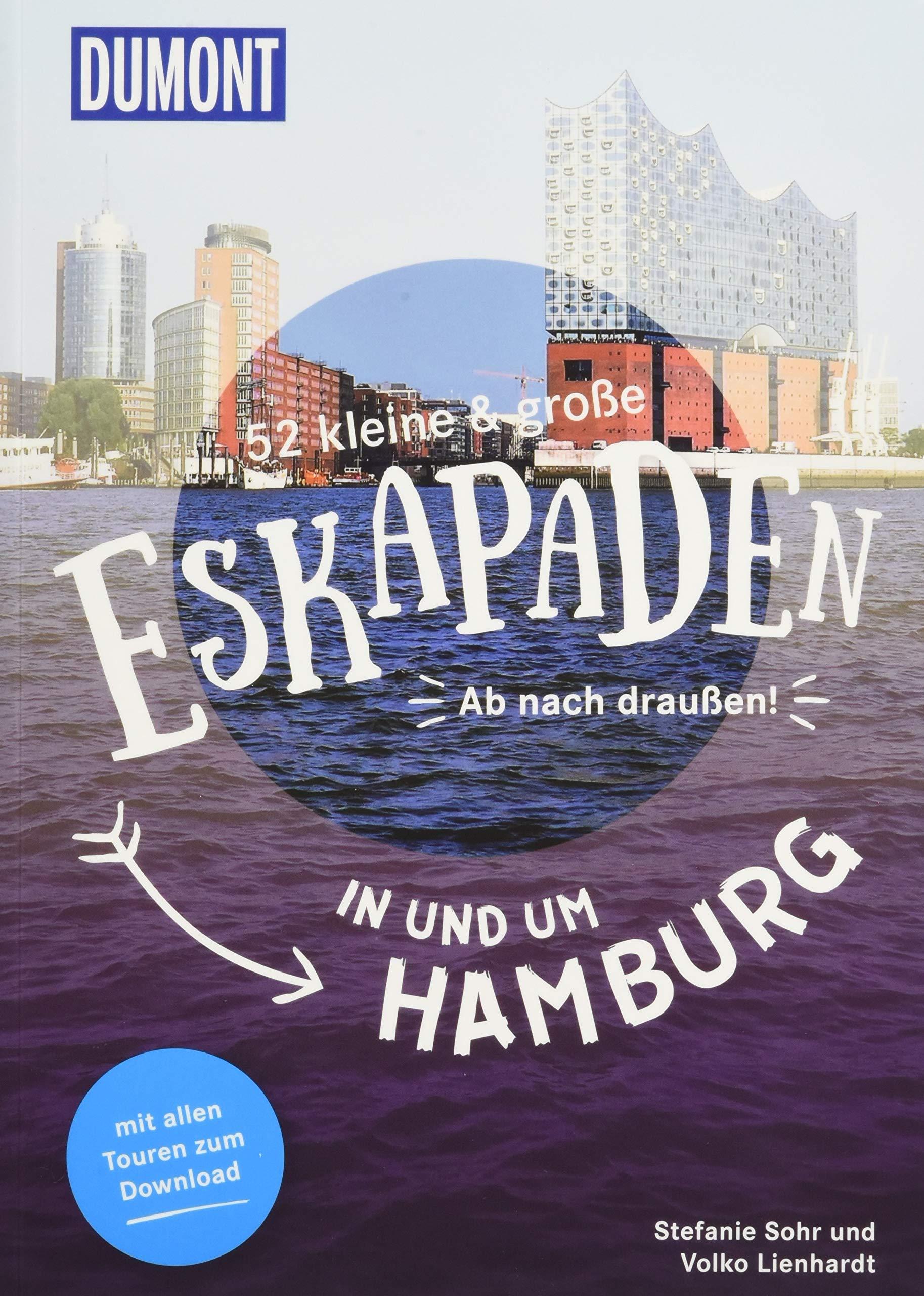 52 Kleine And Große Eskapaden In Und Um Hamburg  Ab Nach Draußen   DuMont Eskapaden