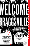 Welcome to Braggsville: A Novel