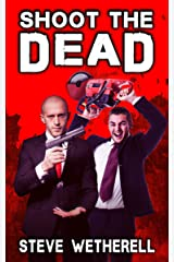 Shoot the Dead Kindle Edition