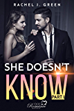 SHE DOESN'T KNOW - Part I: DOC Romance Novels series (Romantic Suspense)