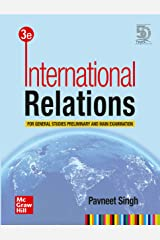 International Relations For General Studies Preliminary and Main Examination | Third Edition Paperback