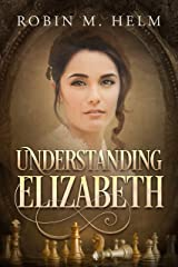 Understanding Elizabeth Kindle Edition