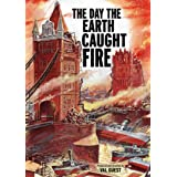The Day the Earth Caught Fire (Special Edition)