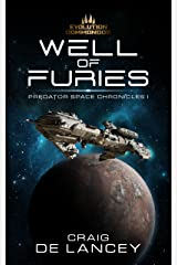 Well of Furies: Predator Space Chronices I (Predator Space Chronicles Book 1) Kindle Edition