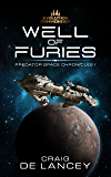 Well of Furies: Predator Space Chronicles I