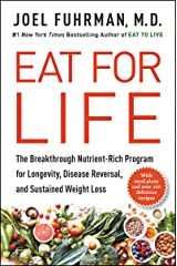 Eat for Life: The Breakthrough Nutrient-Rich Program for Longevity, Disease Reversal, and Sustained Weight Loss Hardcover