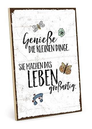 Typestoff Holzschild Mit Spruch Geniesse Die Kleinen Dinge Des