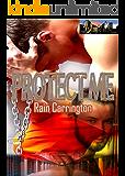Protect Me (Denver Diaries Book 5)