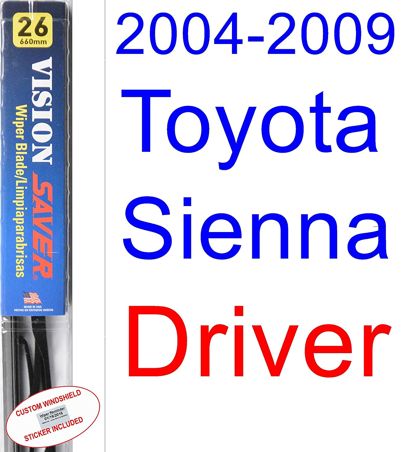 2004-2009 Toyota Sienna Wiper Blade (Driver) (Saver Automotive Products-Vision Saver) (2005,2006,2007,2008)