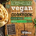 The Low Carb Vegan Cookbook: Ketogenic Breads, Fat Bombs & Delicious Plant Based Recipes (1)