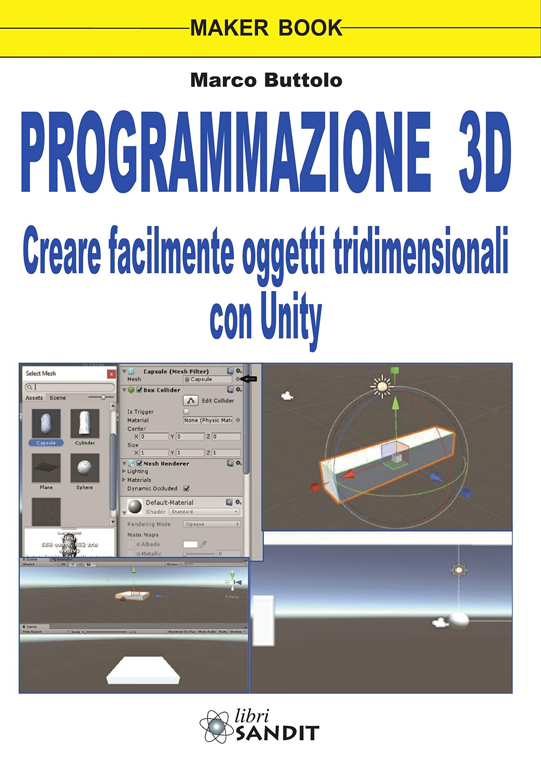Programmazione 3D. Creare facilmente oggetti tridimensionali con Unity