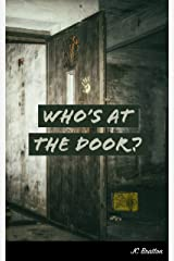 Who's at the Door? Kindle Edition