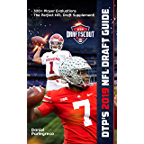 DTP's 2019 NFL Draft Guide: The Ultimate Football Draft Resource Featuring Over 300+ of the Best Prospects in the 2019 NFL Draft (English Edition)